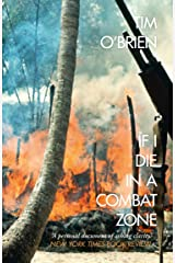 If I Die in a Combat Zone (Harper Perennial Modern Classics) (English Edition) eBook Kindle