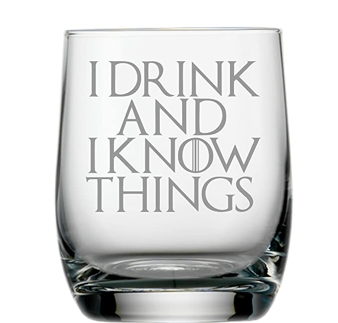 Lapal Dimension Whiskyglas inspiriert von Game of Thrones mit I Drink and I Know Things-Zitat