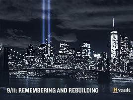 Amazon com: Watch 9/11: Remembering and Rebuilding Season 1