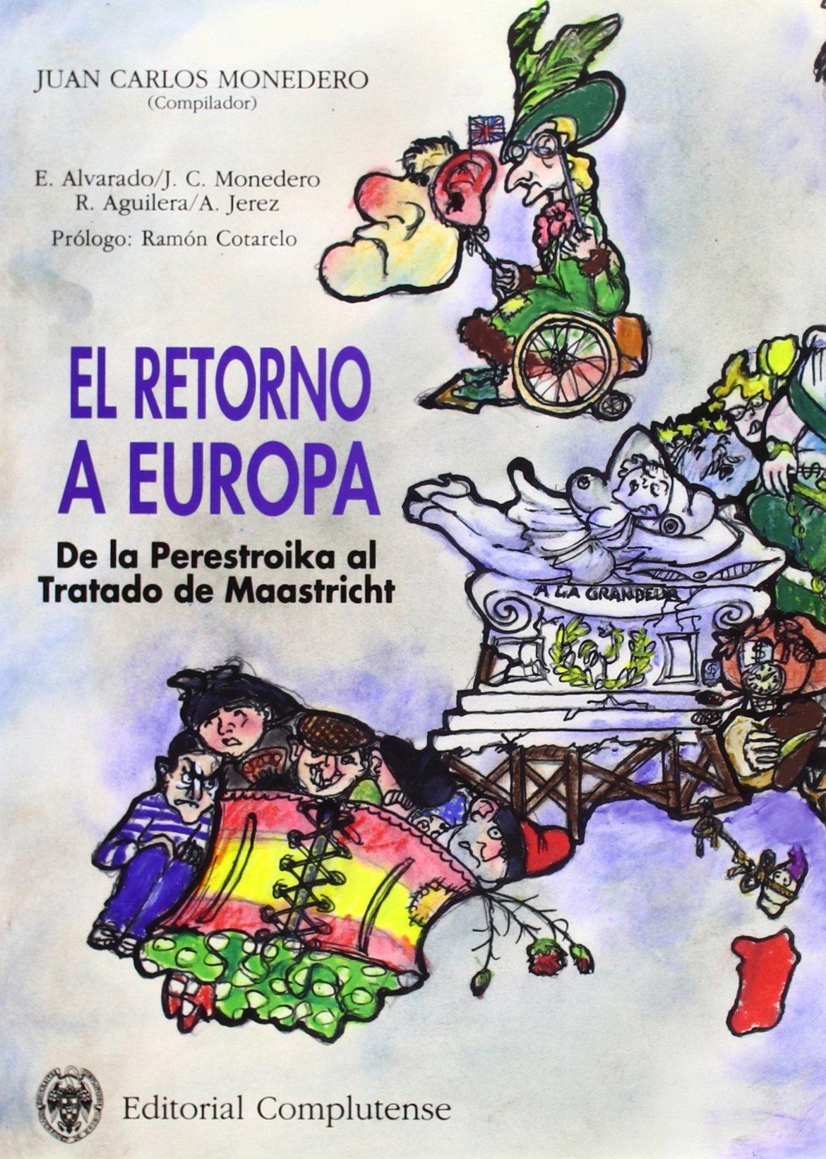 Retorno a Europa, El. De la Perestroika al tratado de ...