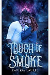 Touch of Smoke Kindle Edition