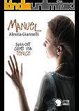 Manuel (Spin Off)