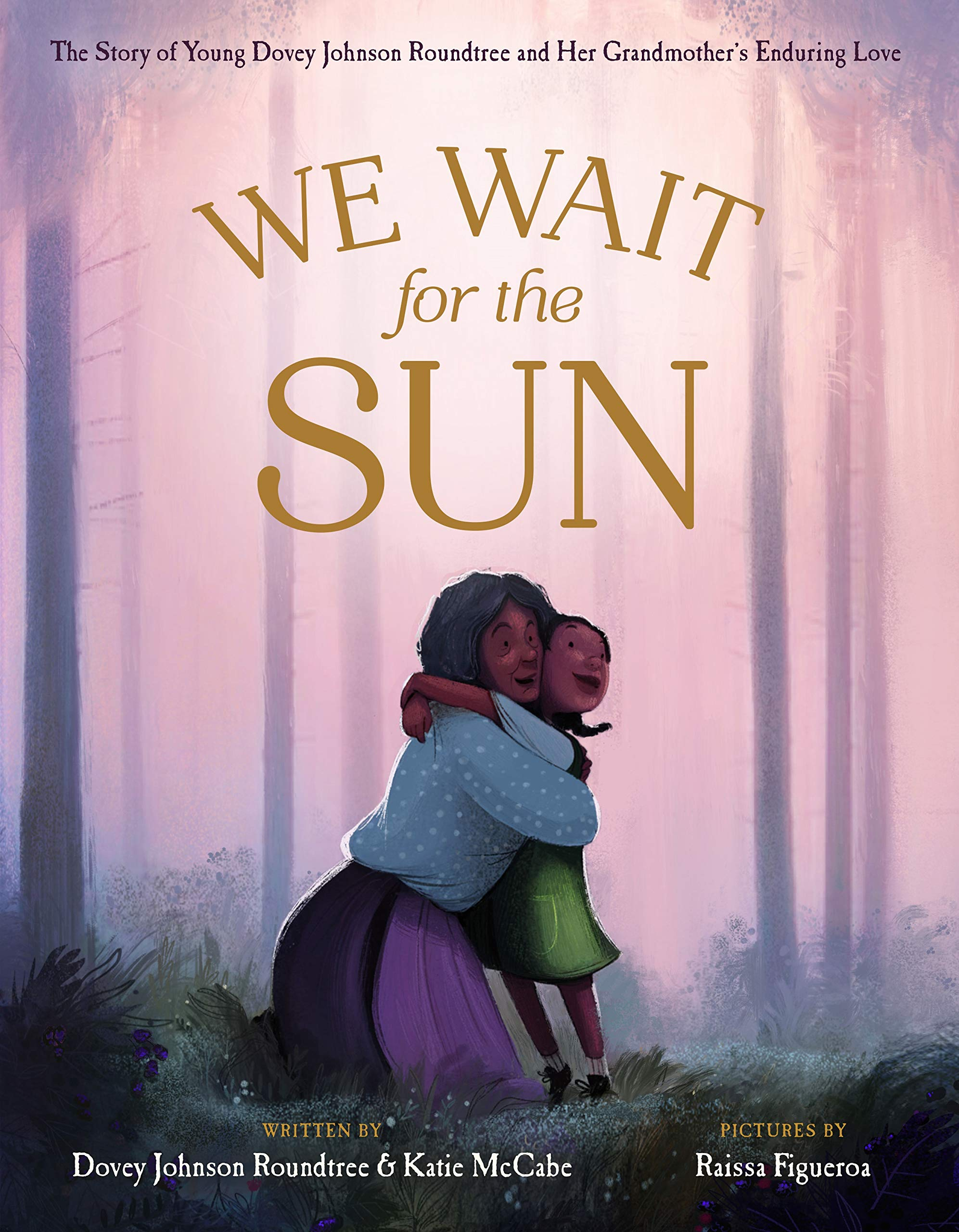 We Wait for the Sun: McCabe, Katie, Figueroa, Raissa: 9781250229021: Amazon.com:  Books