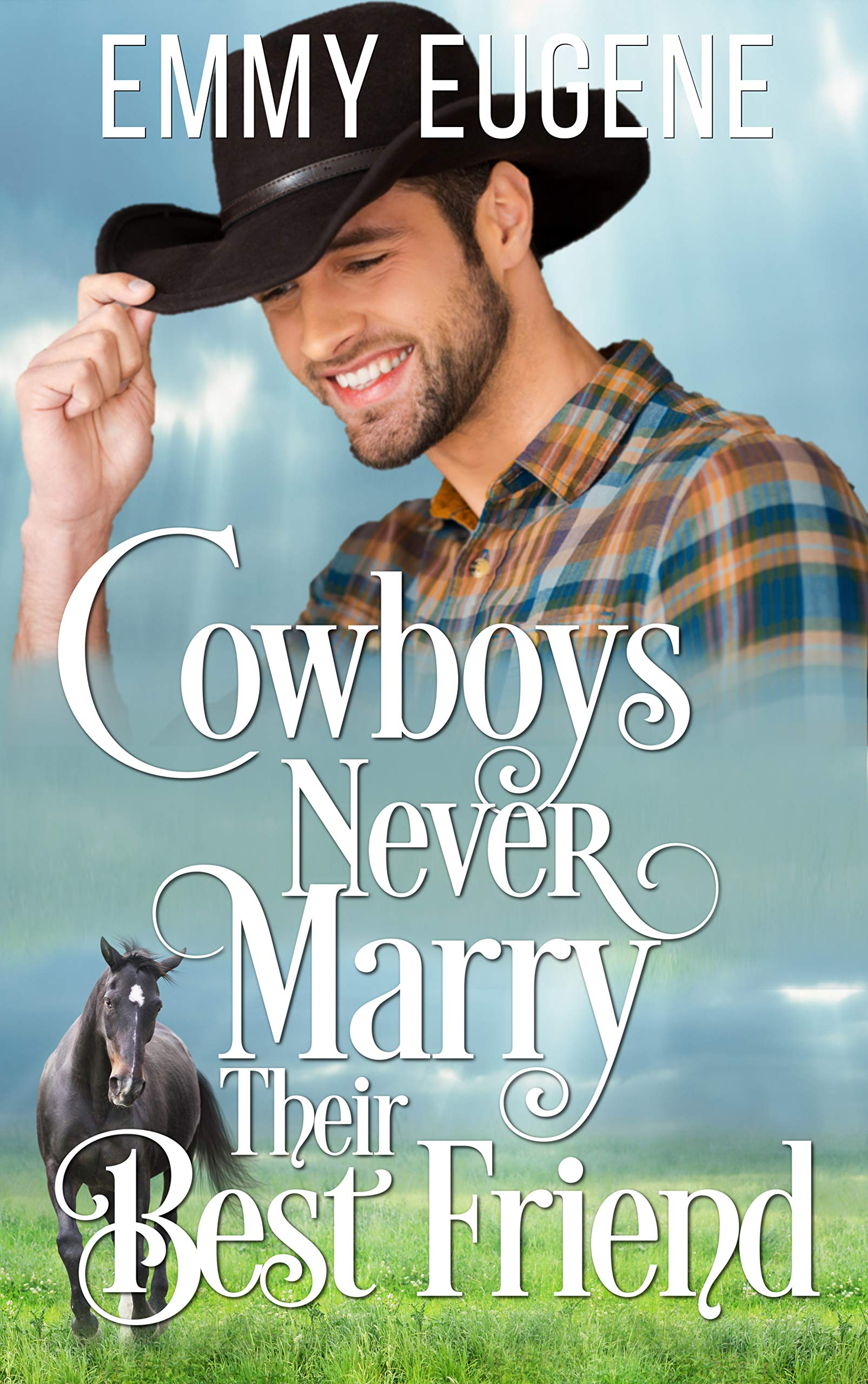 Cowboys Never Marry Their Best Friend  A Johnson Brothers Novel  Chestnut Ranch Cowboy Billionaire Romance Book 1   English Edition