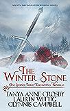 The Winter Stone: One Legend, Three Enchanting Novellas (Legends of Scotland Book 1)