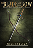 The Blade and the Bow: A prequel novella to The Cremelino Prophecy (English Edition)
