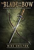 The Blade and the Bow: A prequel novella to The Cremelino Prophecy