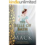 The Belle of Bath: Fall in love with this classic Regency romance (Dorothy Mack Regency Romances)