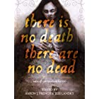 There Is No Death, There Are No Dead: Tales of Spiritualism Horror