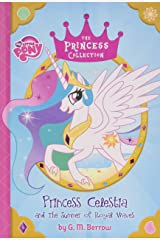 My Little Pony:  Princess Celestia and the Summer of Royal Waves (The Princess Collection) Hardcover