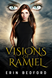 Visions of Ramiel (The Celestial War Chronicles)