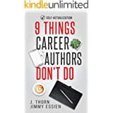 9 Things Career Authors Don't Do: Self-Actualization