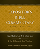 1 and 2 Peter, 1, 2, and 3 John, Jude (The Expositor's Bible Commentary)