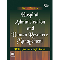 Hospital Administration and Human Resource Management,