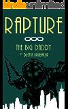 Rapture: The Big Daddy (English Edition)
