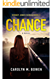 Chance - A Novel: Psychological Thriller (Sydney Jones Series Book 2)