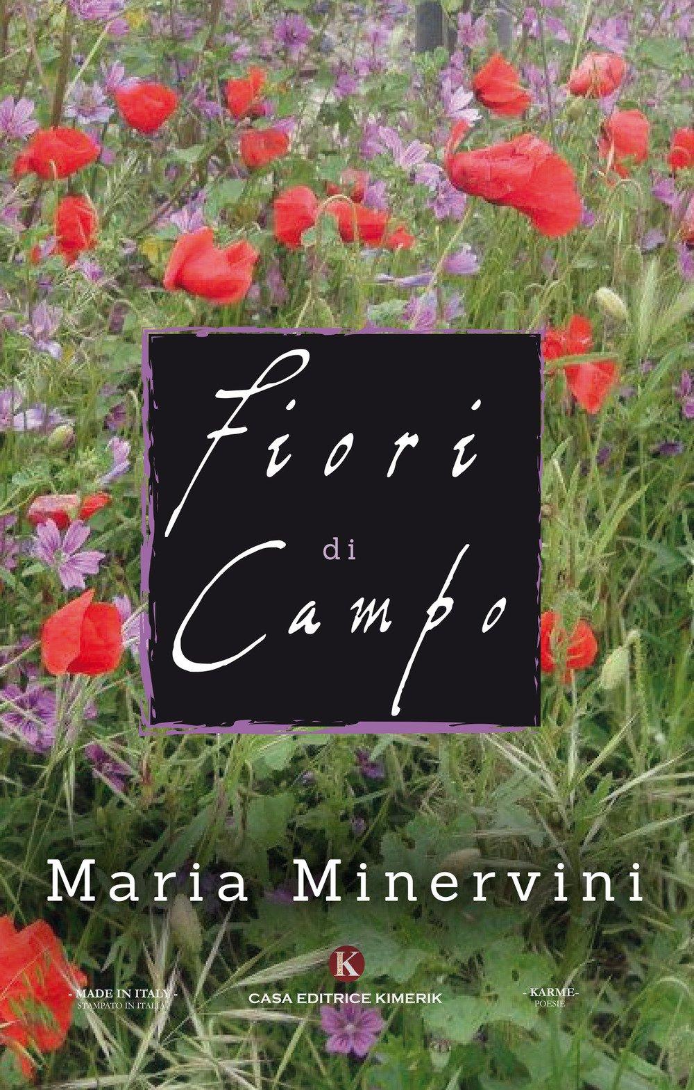 Fiori Di Campo.Fiori Di Campo Minervini Maria 9788893754019 Amazon Com Books
