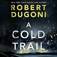 A Cold Trail: Tracy Crosswhite, Book 7