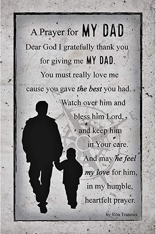 Amazon Com Prayer For Dad Father Wood Plaque With Inspiring Quotes 6 In X 9 In Elegant Vertical Frame Wall Tabletop Decoration Easel Hanging Hook Dear God I