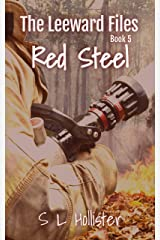 Red Steel: #5 of the Leeward Files Series Kindle Edition