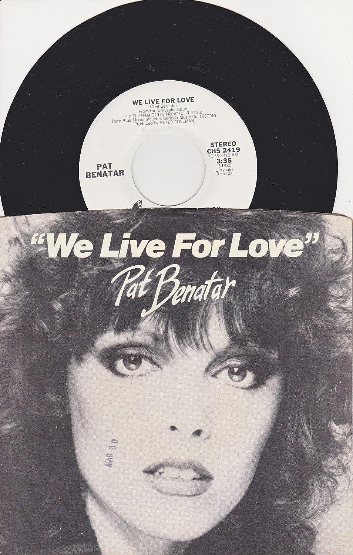 Pat Benatar - Pat Benatar: We Live for Love (Stereo Version) B/w We