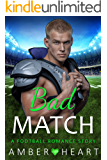 Bad Match: A Football Romance Story