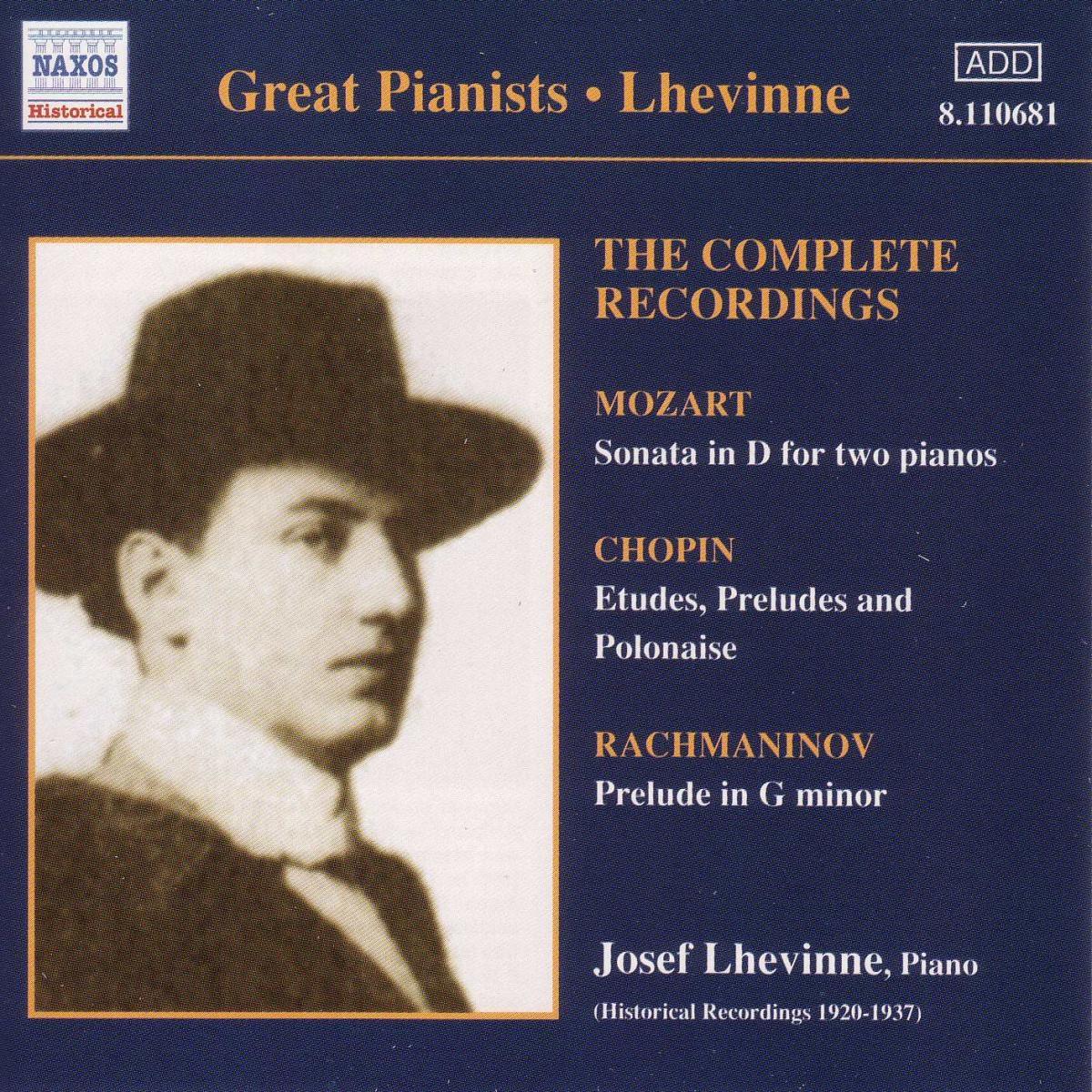 Great Pianists: Josef Lhevinne