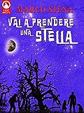 Vai a Prendere una Stella (Licht Novelette Vol. 3)