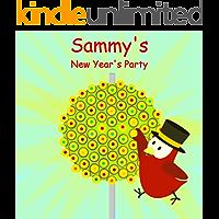 Sammy's New Year's Party (Sammy Bird Series)