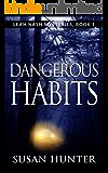Dangerous Habits (Leah Nash Mysteries Book 1) (English Edition)