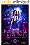 Paranormal University: First Semester: An Unveiled Academy Novel