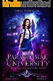 Paranormal University: First Semester: An Unveiled Academy Novel