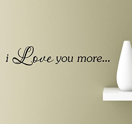 Amazon.com: #2 I Love you more wall art quotes sayings vinyl decals ...