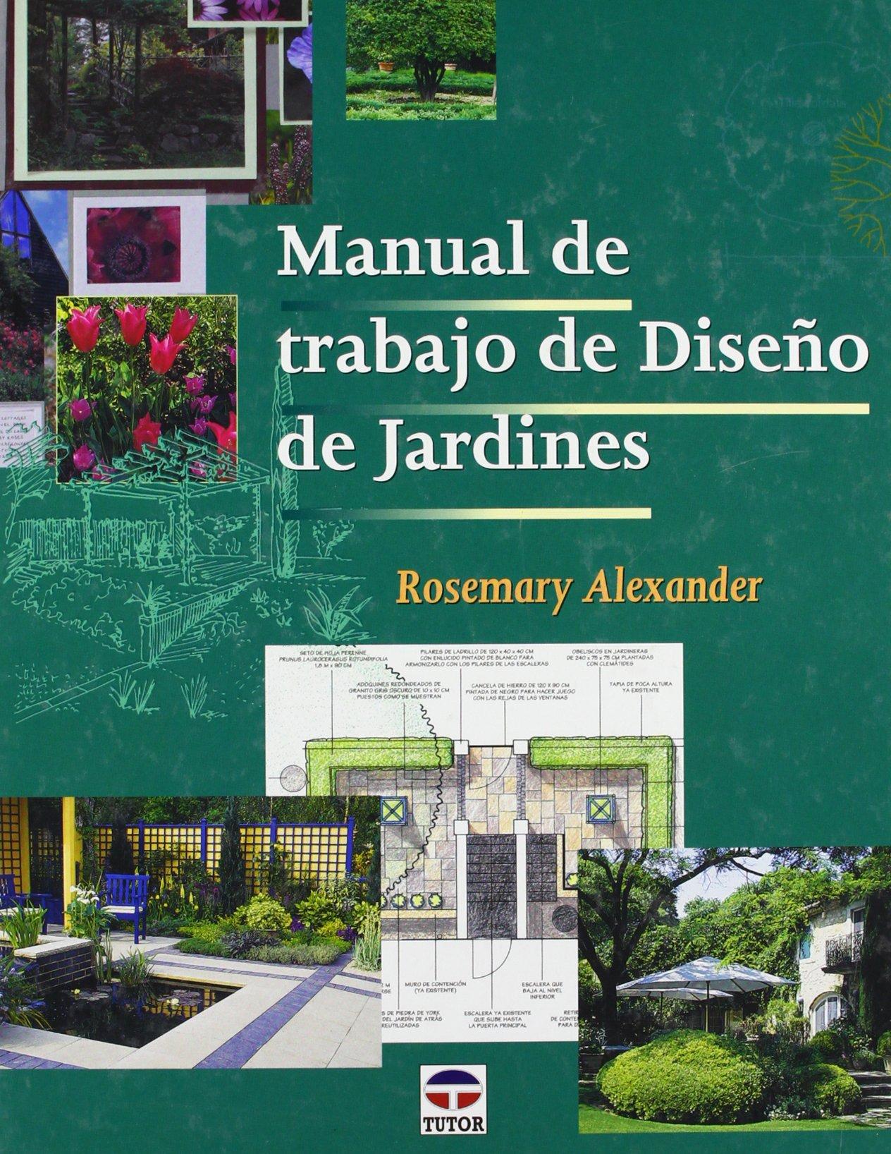 Manual de Trabajo de Diseño de Jardines: Amazon.es: Rosemary ...