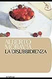 La disubbidienza (Tascabili. Romanzi e racconti Vol. 359)