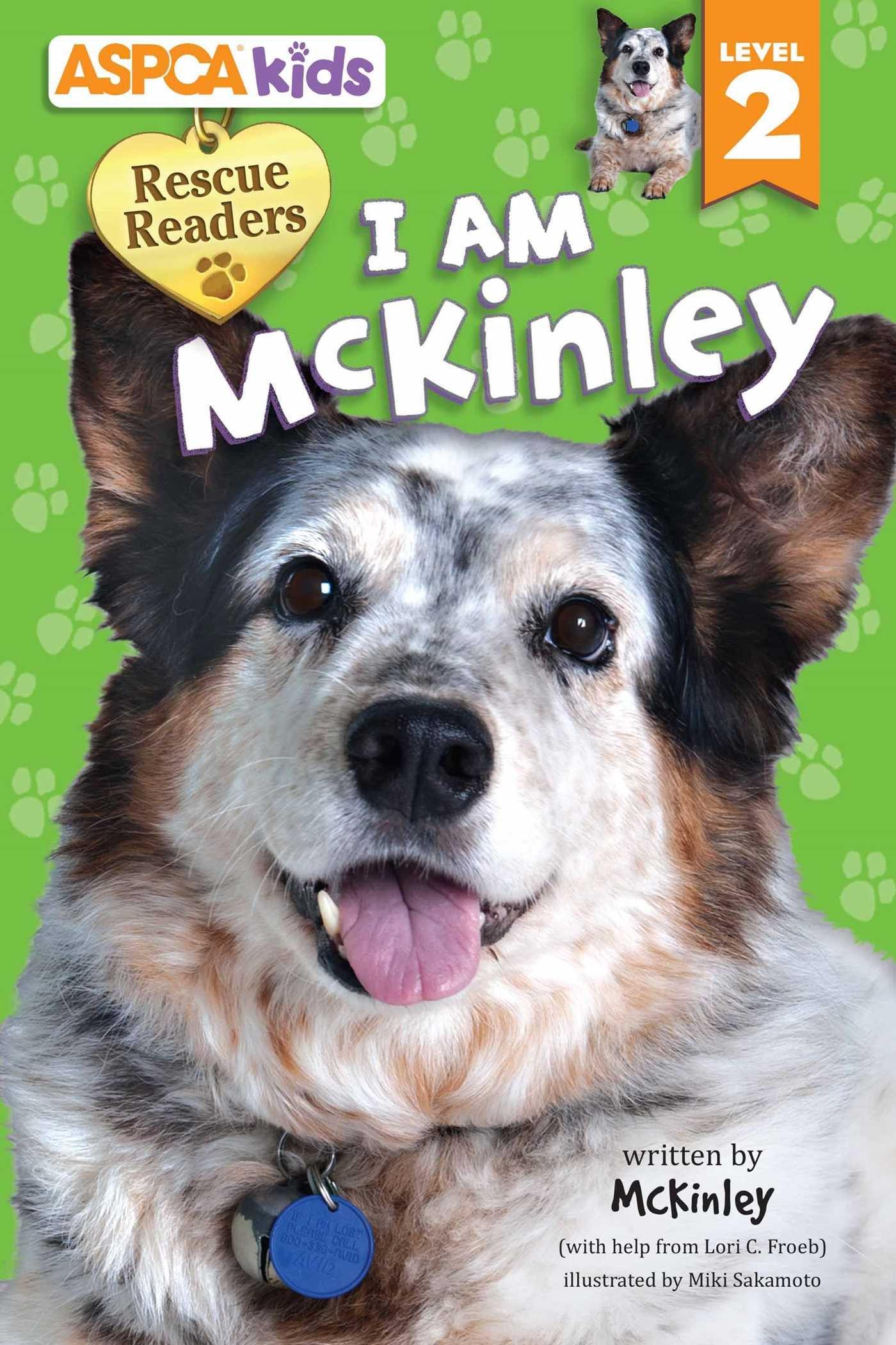 ASPCA kids: Rescue Readers: I Am McKinley: Level 2 ebook