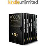 Wicca Witchcraft and Tarot Mastery: 6 Books in 1: Beginner's Guide to Learn the Secrets of Witchcraft with Wiccan Spells…