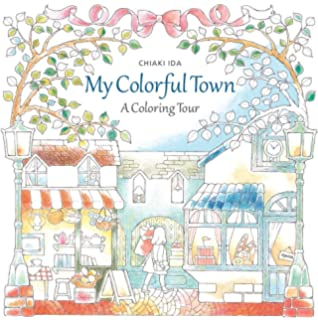 My Colorful Town A Coloring Tour