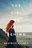 The Girl He Left Behind: A Novel