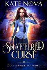 Shattered Curse: A Why Choose Paranormal Romance (Gods & Monsters Book 3) Kindle Edition