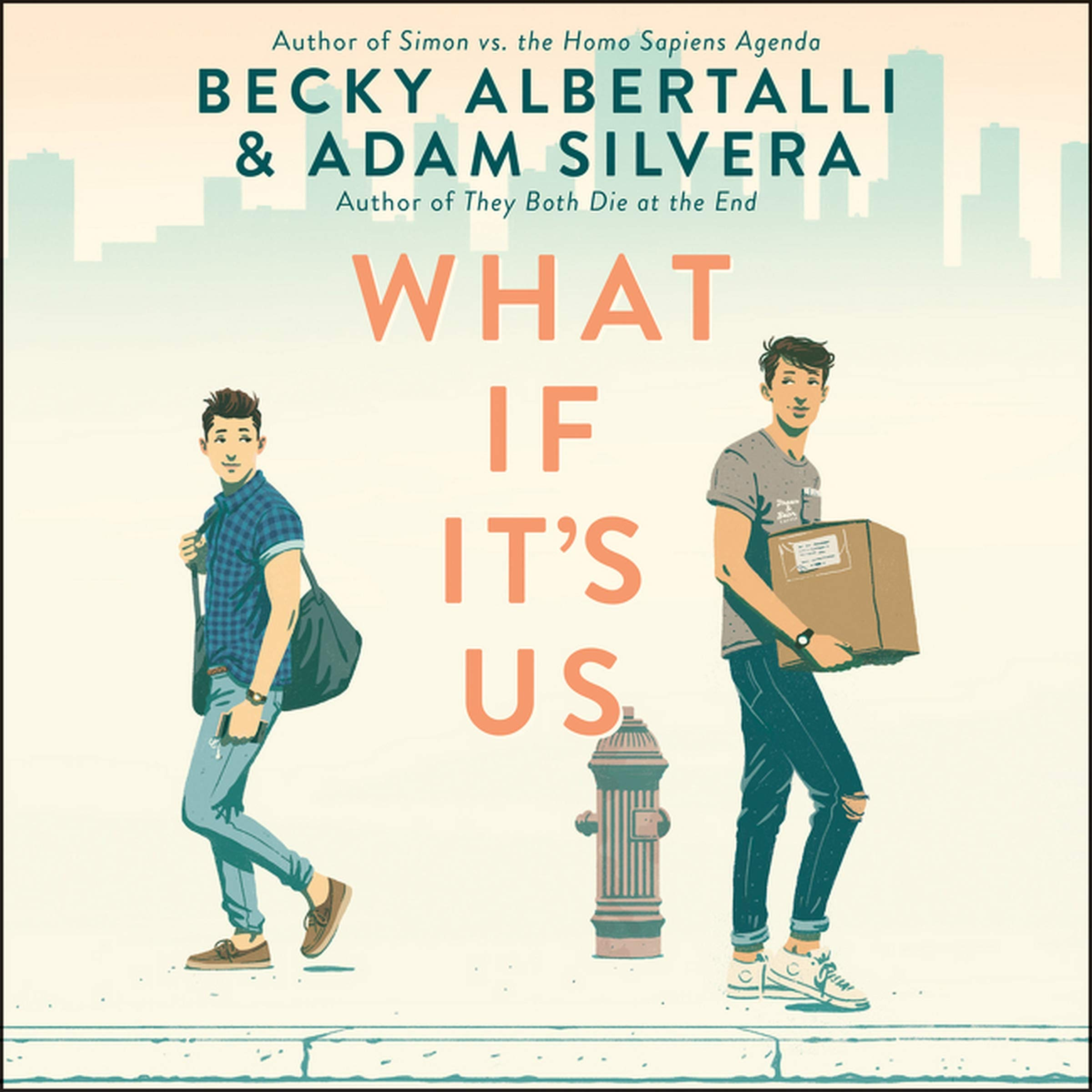 What If Its Us: Amazon.es: Becky Albertalli, Adam Silvera ...