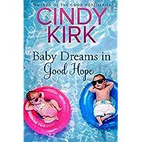 Baby Dreams in Good Hope (A Good Hope Novel Book 13)