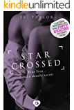 Star Crossed: #3 Bestselling Starlight Series (English Edition)