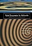Digital Compression for Multimedia: Principles & Standards