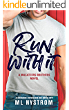 Run With It (MacAteer Brothers Book 1)