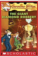 Geronimo Stilton #44: The Giant Diamond Robbery Kindle Edition