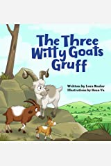 The Three Witty Goats Gruff Kindle Edition