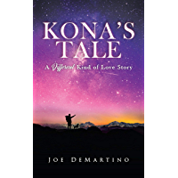 Kona's Tale: A Different Kind of Love Story