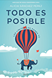 Todo es posible: Los límites los pones tú