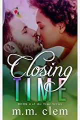Closing Time (Book 4 in the Time Series) Kindle Edition